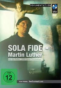 "Cover des Lutherfilms ""Sola fide - Martin Luther"""
